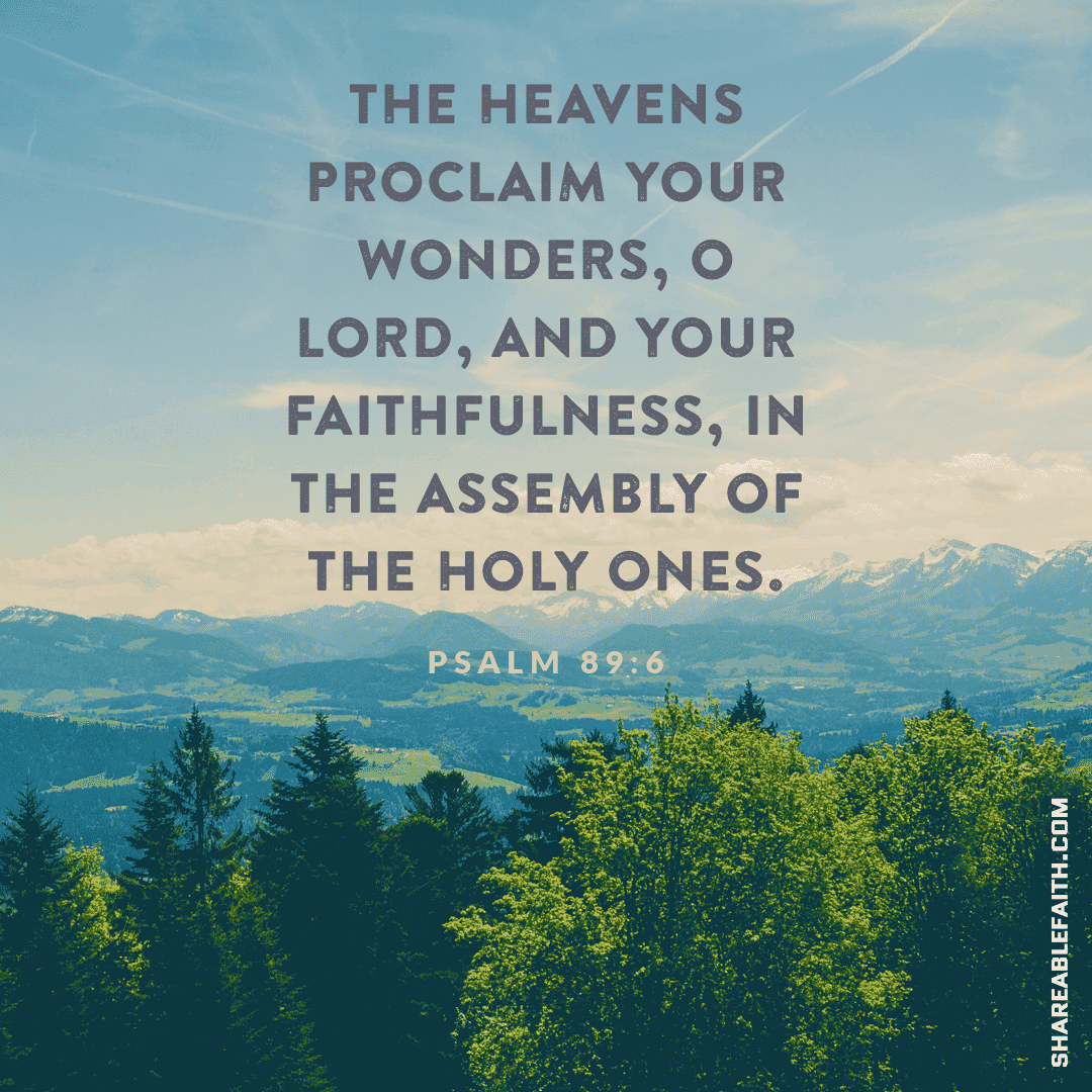 The heavens proclaim Your wonders, O Lord!